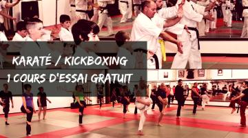 Karaté et Kickboxing: 1 cours d'essai GRATUIT